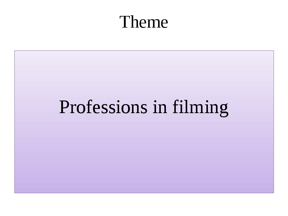 Theme Professions in filming