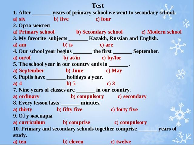 Test 1. After _______ years of primary school we went to secondary school. a)...