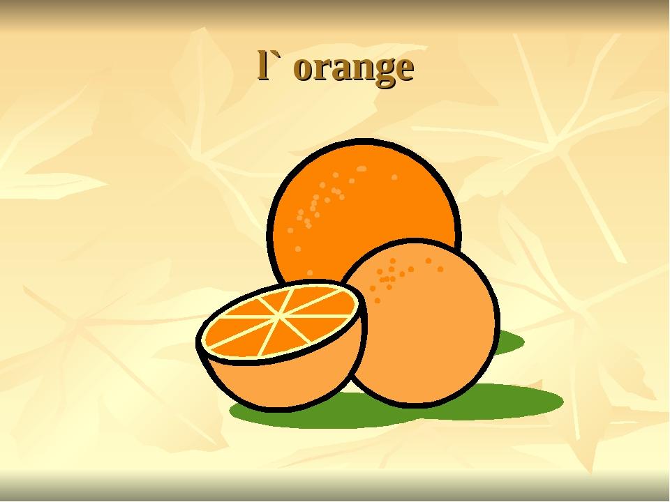 l` orange