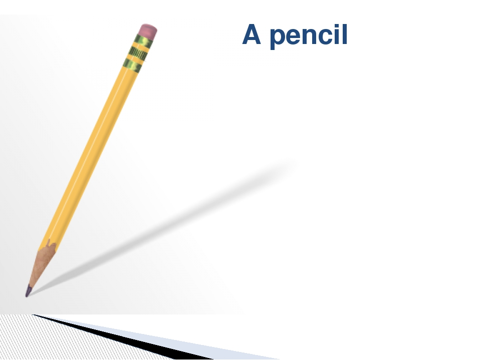 A pencil