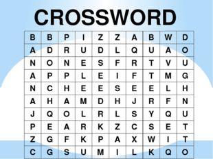 CROSSWORD B B P I Z Z A B W D A D R U D L Q U A O N O N E S F R T V U A P P L