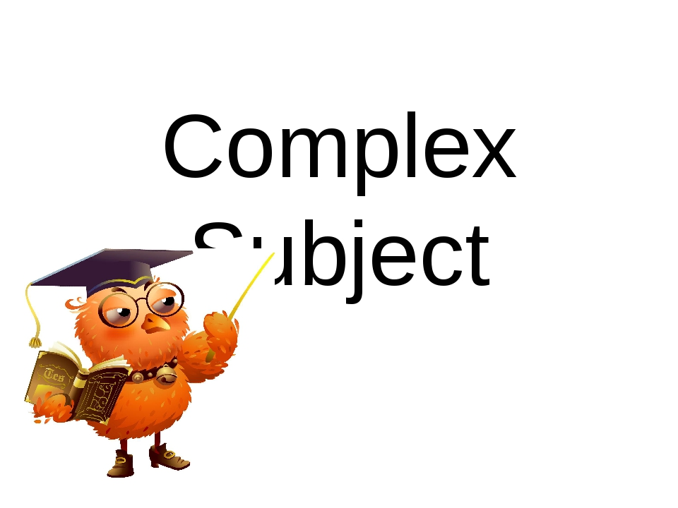 Complex Subject