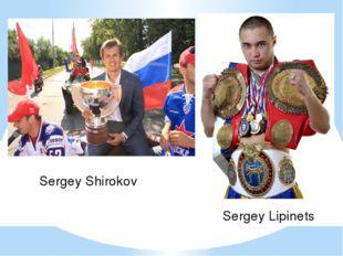 Sergey Shirokov Sergey Lipinets