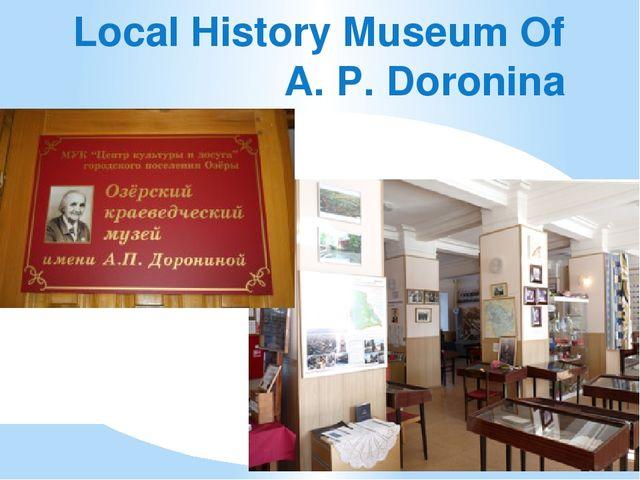 Local History Museum Of A. P. Doronina