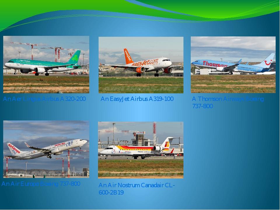 An Aer Lingus Airbus A320-200 An EasyJet Airbus A319-100 A Thomson Airways Bo...