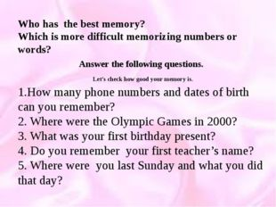 Who has the best memory? Which is more difficult memorizing numbers or words?