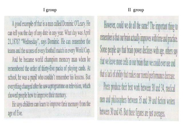 I group II group