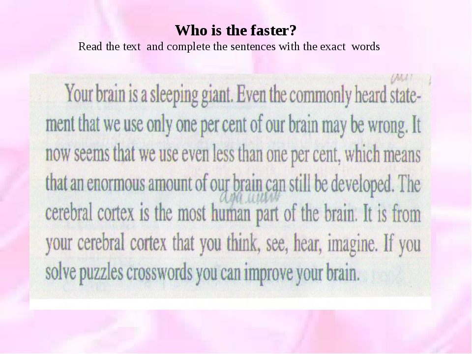 Who is the faster? Read the text and complete the sentences with the exact wo...