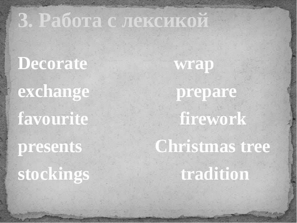 Decorate wrap exchange prepare favourite firework presents Christmas tree sto...