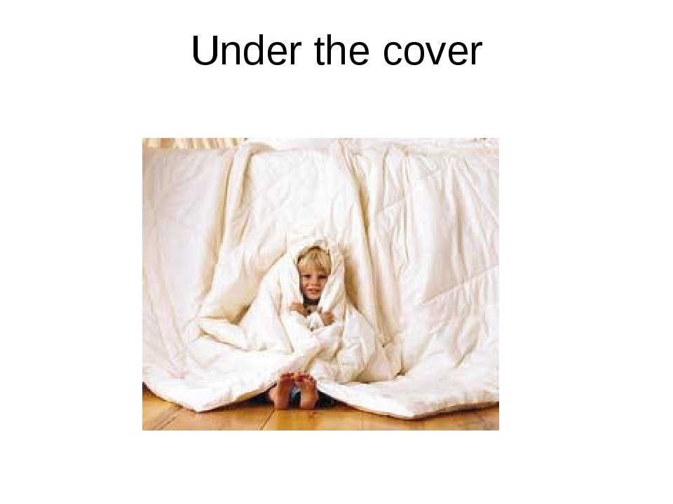 Under the cover