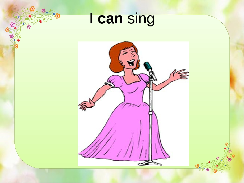 I can sing