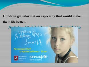 Article 17. Children have the right to information. Children get information