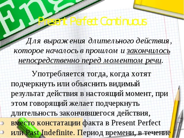 Present Perfect Continuous Thanks for your attention