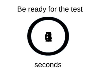 0 1 2 3 4 5 Be ready for the test seconds