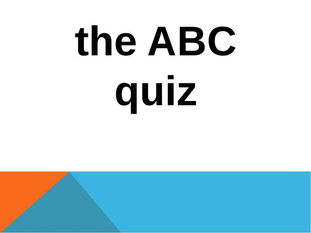 the ABC quiz