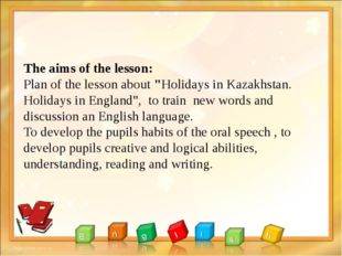 """The aims of the lesson: Plan of the lesson about """"Holidays in Kazakhstan. Ho"""