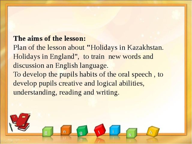 """The aims of the lesson: Plan of the lesson about """"Holidays in Kazakhstan. Ho..."""