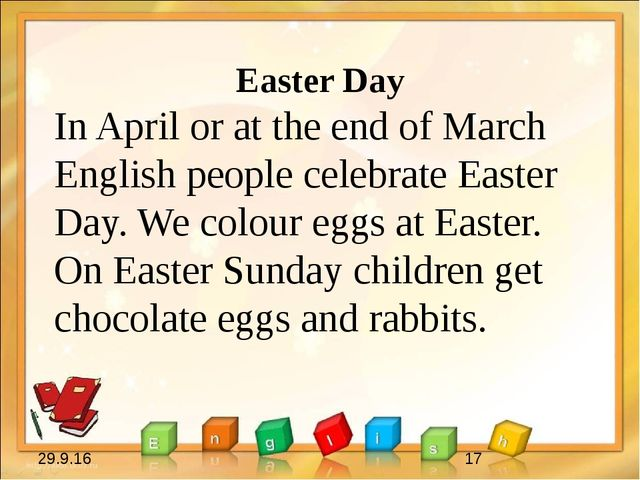 Easter Day In April or at the end of March English people celebrate Easter D...