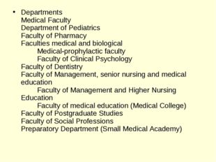 Departments Medical Faculty Department of Pediatrics Faculty of Pharmacy Facu