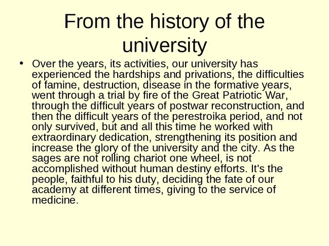 From the history of the university Over the years, its activities, our univer...