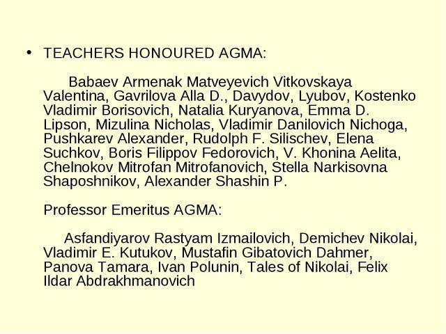 TEACHERS HONOURED AGMA:   Babaev Armenak Matveyevich Vitkovskaya Valent...