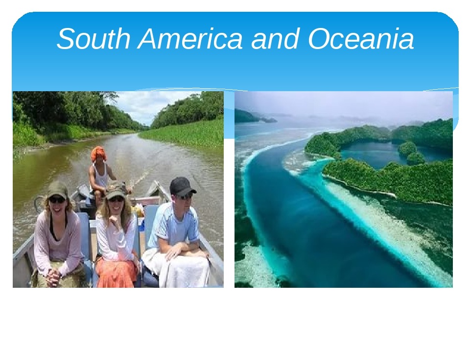 South America and Oceania