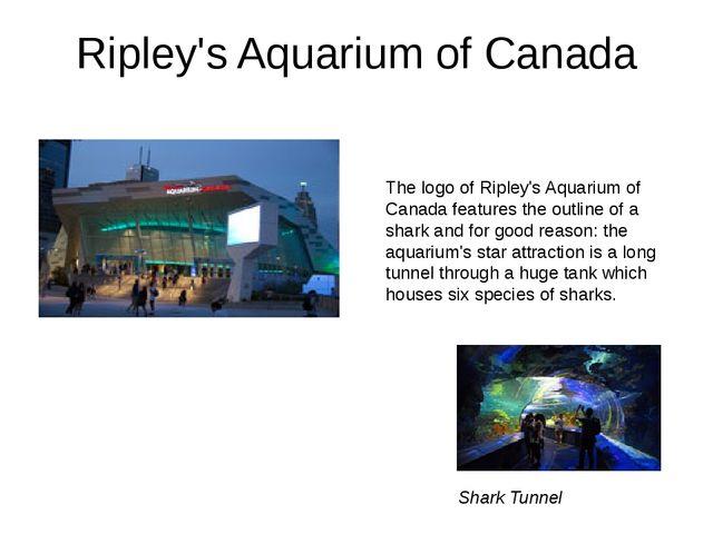 Ripley's Aquarium of Canada The logo of Ripley's Aquarium of Canada features...