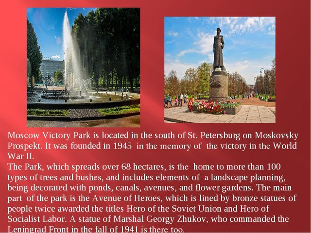 Moscow Victory Park is located in the south of St. Petersburg on Moskovsky P...