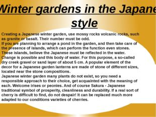 Winter gardens in the Japanese style Creating a Japanese winter garden, use m