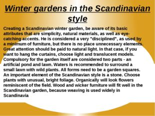 Winter gardens in the Scandinavian style Creating a Scandinavian winter garde
