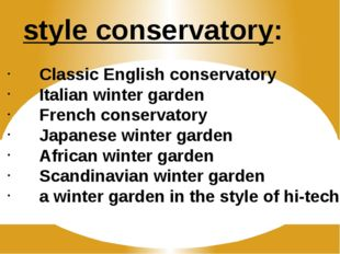 style conservatory: Classic English conservatory Italian winter garden Frenc