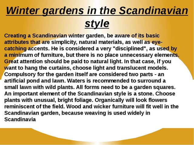 Winter gardens in the Scandinavian style Creating a Scandinavian winter garde...