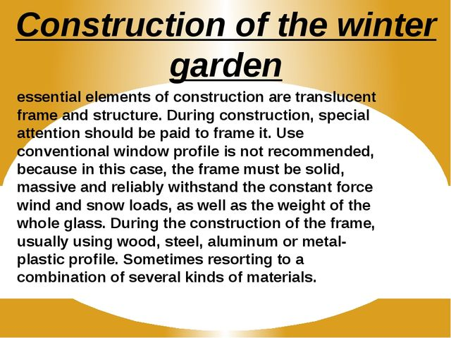 Construction of the winter garden essential elements of construction are tran...