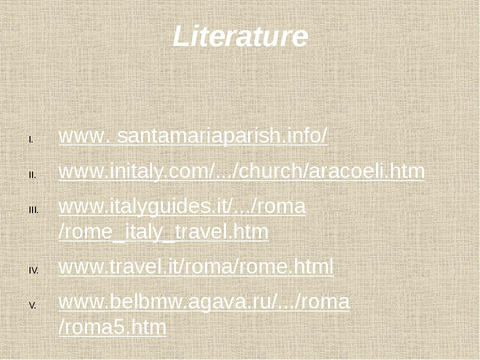 Literature www. santamariaparish.info/ www.initaly.com/.../church/aracoeli.ht...