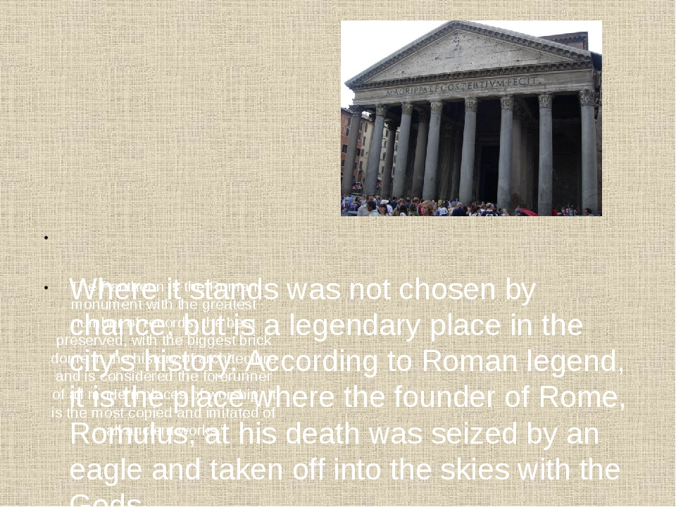 The Pantheon is the Roman monument with the greatest number of records: the...
