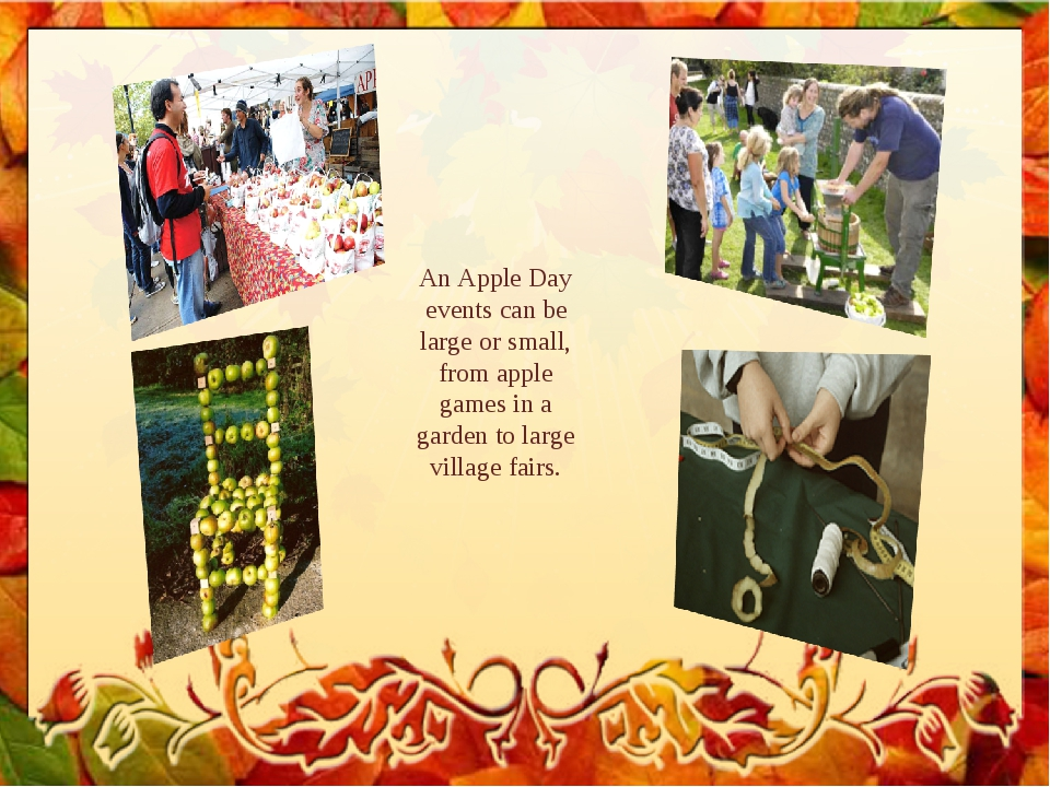 An Apple Day events can be large or small, from apple games in a garden to la...