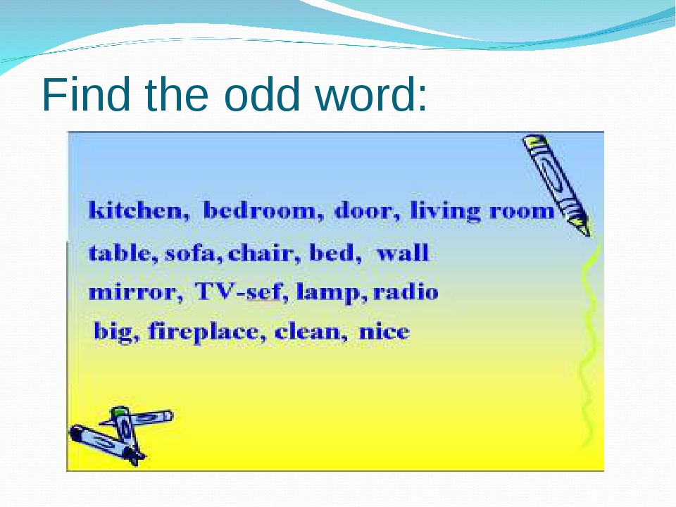 Find the odd word: