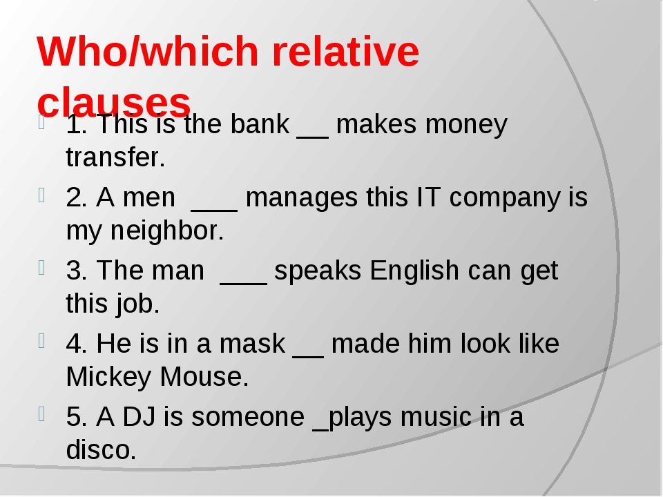 relative clause Relative clauses in english 1 what is a relative clause relative clauses can be used to join two sentences together, or to identify people and things and give more information about them.