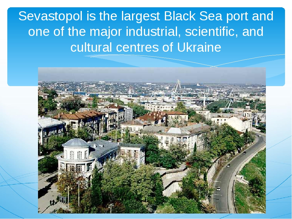 Sevastopolis the largest Black Sea port and one of the major industrial, sci...