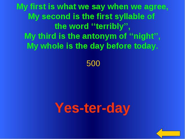 My first is what we say when we agree, My second is the first syllable of the...