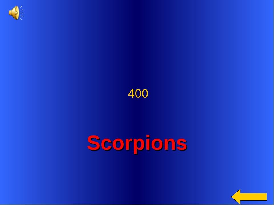 Scorpions 400