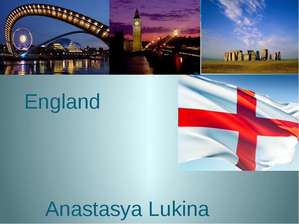 England Anastasya Lukina