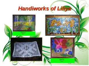 Handiworks of Liliya