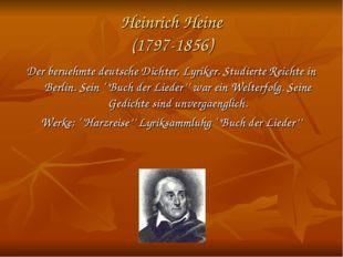 Heinrich Heine (1797-1856) Der bеruehmte deutsche Dichter, Lyriker. Studierte
