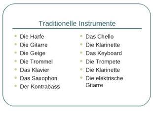 Traditionelle Instrumente Die Harfe Die Gitarre Die Geige Die Trommel Das Kla