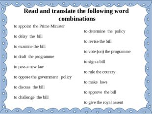 Read and translate the following word combinations to appoint the Prime Minis