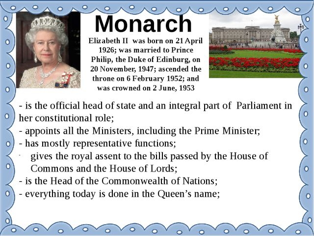 Monarch Elizabeth II was born on 21 April 1926; was married to Prince Philip,...