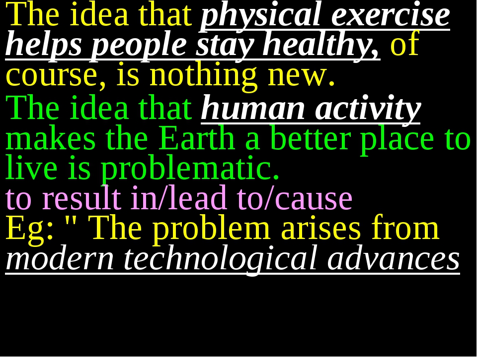 The idea that physical exercise helps people stay healthy, of course, is noth...