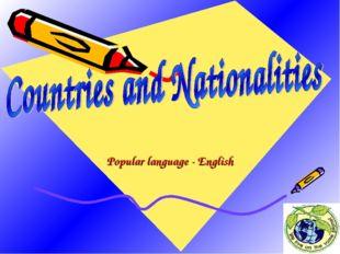 Popular language - English