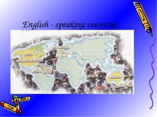 English - speaking countries.